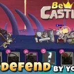 دانلود بازی هک شده Be Castle Defense اندروید